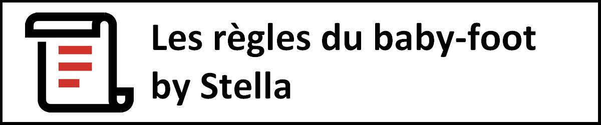 Les règles du baby foot by Stella